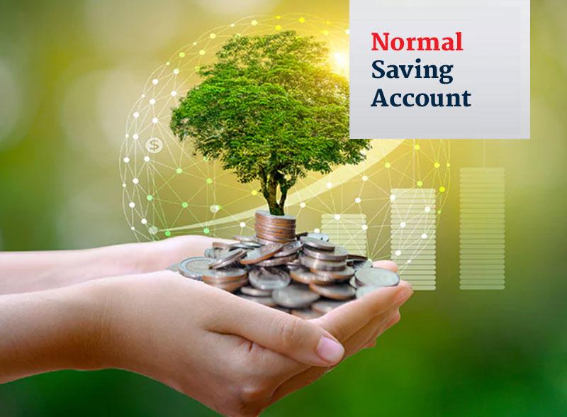 Normal Saving Account
